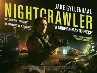 Nightcrawler Film Review (2014) – Gyllenhaal's Sociopath Photojournalist