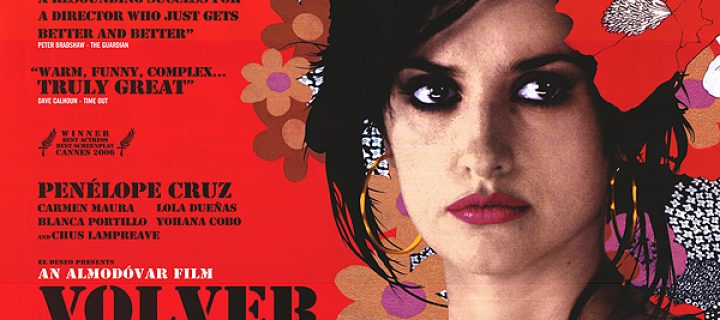 Volver Film Review (2006) – Spanish Comedy Mystery