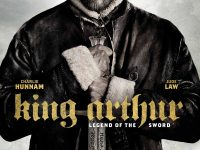 King Arthur: Legend of The Sword (2017) Mini Film Review