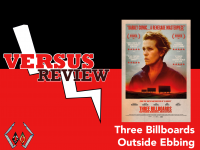 Three Billboards Outside Ebbing, Missouri (2017) VERSUS REVIEW