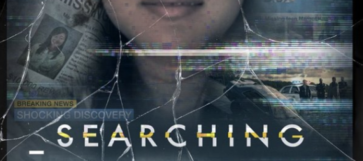 Searching Film Review (2018) – Modern Disappearance Story